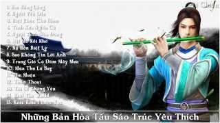 Hòa Tấu Tiêu   Sáo Trúc Yêu Thích P 7   Tiếng Sáo Trung Hoa   Chinese Bamboo Flute