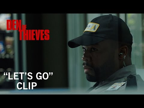 """Den of Thieves   """"Let's Go"""" Clip   Now Playing"""