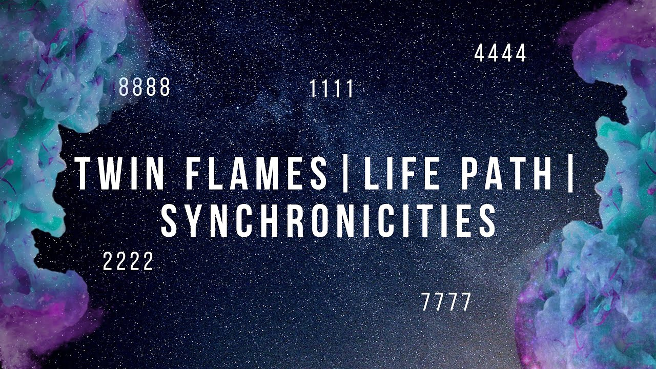 Twin Flames | Synchronicities | Life Path