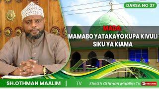 @SHEIKH OTHMAN MAALIM TV : UNAYAHAFAHAMU  MAMBO AMBAYO YANAYOPELEKEA KUPATA KIVULI SIKU YA KIAMA