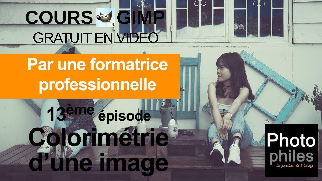 N°13 Cours GIMP : Colorimétrie d'une image