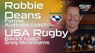 Robbie Deans and USA Rugby & Yale Coach, Greg McWilliams | RUGBY WRAP UP
