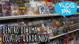 Visitando a COMIX, loja de quadrinhos de São Paulo | Vlog do PN#77 thumbnail
