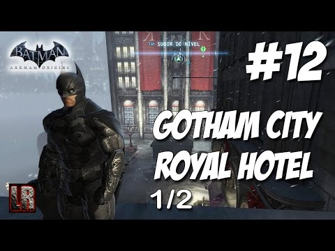 Batman Arkham Origins - Parte 12 - Gotham City Royal Hotel (1 de 2)