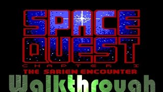 Space Quest 1 Walkthrough - No Commentary