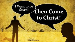 Want Be Saved Then Come Dont Wait