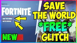 *100%* How To GET SAVE THE WORLD **FREE** & FREE VBUCK GLITCH (Fortnite Battle Royale & PVE)