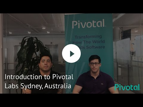 Introduction to Pivotal Labs Sydney, Australia