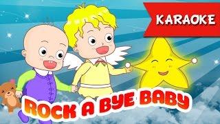 Rock a Bye Baby [Karaoke] | Best Music For Kids