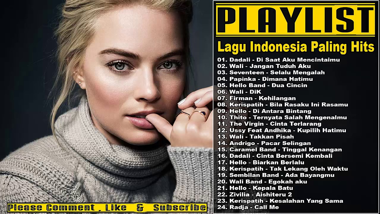25 lagu indonesia 2017 paling hits   lagu pop indonesia