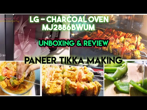 LG Charcoal Microwave Oven unboxing /MJ2886BWUM review /Paneer tikka making in charcoal mode