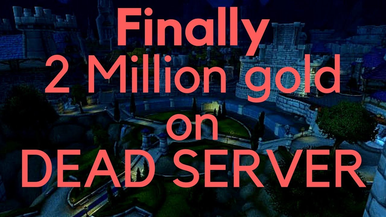 Finally hit 2 Million gold on DEAD server