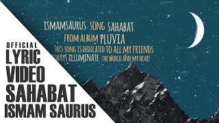 Baixar Ismam Saurus -  Sahabat (Official Lyric Video)