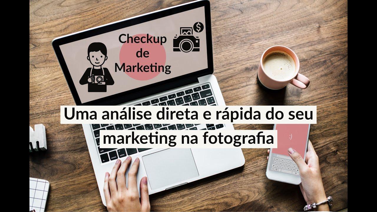 Checkup de Marketing para Fotógrafos e Negócios de Fotografia - YouTube