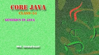 Core Java- Bangla Tutorial(Generics)- Class 54