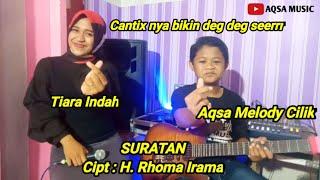 Aqsa Melody - Suratan - Rhoma Irama (Cover Feat Tiara Indah)