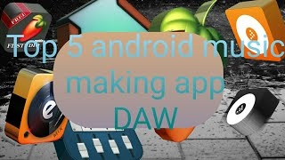 top 5 android music making app