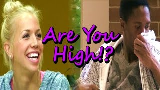 Are You High? Prank
