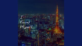 I Found Myself (Instrumental)の視聴動画