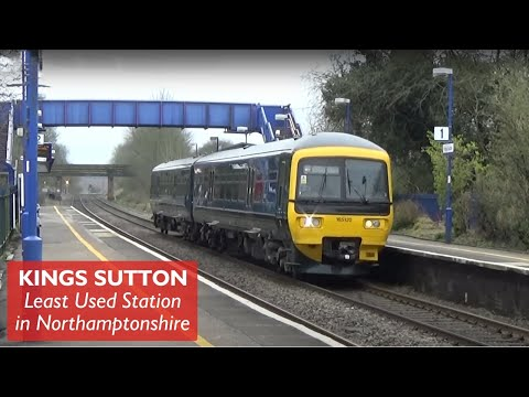 Kings Sutton - Least Used Station in Northamptonshire