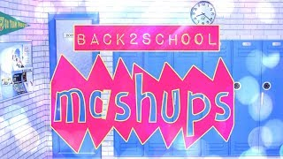 Mash Ups: BACK TO SCHOOL   How to Make   Backpack   Pencils   School Lunch   Binders & More