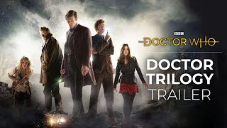 Doctor Who: The Doctor Trilogy Trailer - 50th Anniversary Trilogy Trailer