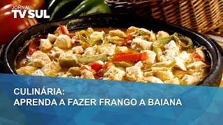Aprenda a fazer um delicioso Frango a Baiana