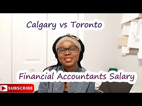 Calgary Vs Toronto - Financial Accountants Salary.