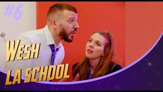 WESH LA SCHOOL - DERNIÈRE SOIRÉE (Épisode 6)