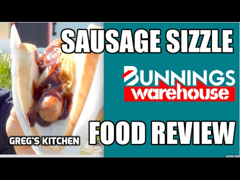 BUNNINGS SAUSAGE SIZZLE FOOD REVIEW - Greg's Kitchen