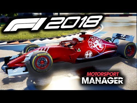 F1 2018 Alfa Romeo Manager Career! - Motorsport Manager PC