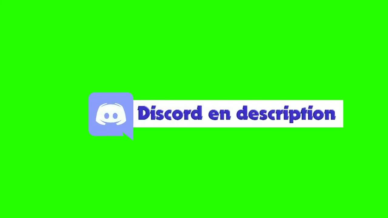'Discord en description' FOND VERT pour montage