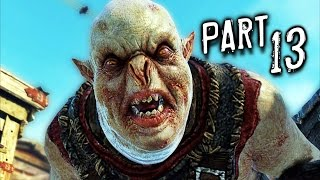 Middle Earth Shadow of Mordor Walkthrough Gameplay Part 13 - Finish Them (PS4)