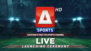 Launching Ceremony   A Sports   Pakistan's First HD Sports Channel