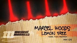 Marcel Woods - Lemon Tree (Marcel Woods Treatment) [OFFICIAL]