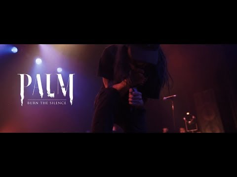 PALM - BURN THE SILENCE (Official Music Video)