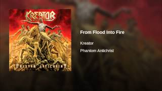 From Flood Into Fire