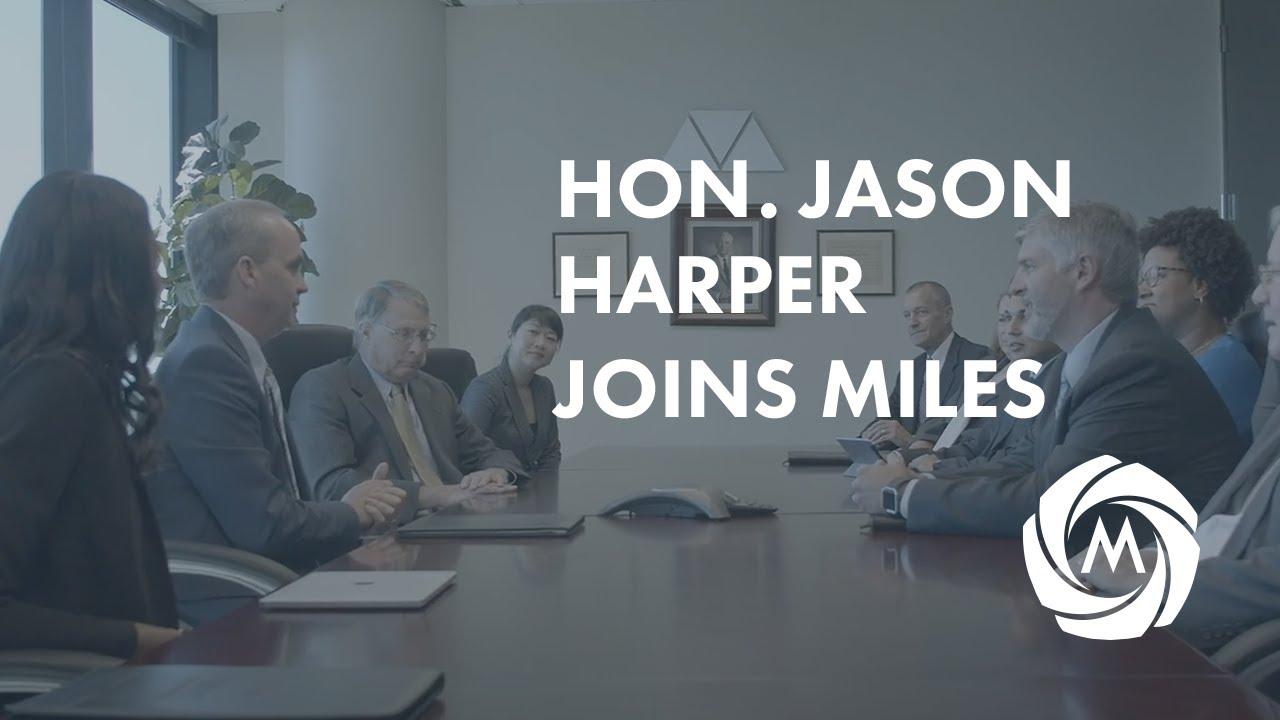 Hon. Jason Harper Joins Miles Mediation & Arbitration – Video video