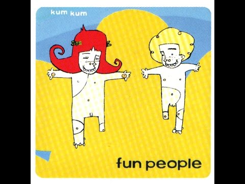 Fun People -  Kum Kum (Disco Completo)