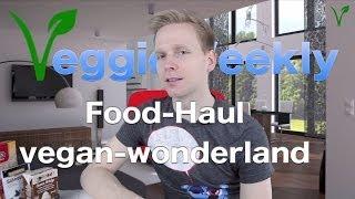 Food-Haul Vegan-Wonderland