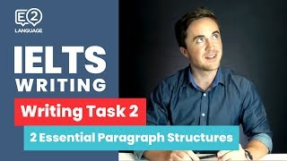 IELTS Writing Task 2 | TWO ESSENTIAL PARAGRAPH STRUCTURES with Jay!