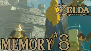 Zelda Breath Of The Wild Playthrough: Memory #8 (Hyrule Castle)