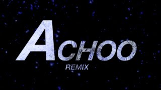 'Achoo Remix' - 그루비룸(GroovyRoom), 저스디스(JUSTHIS) (Official Lyric Video)