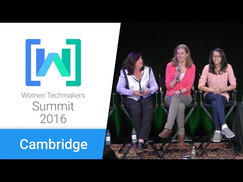 Women Techmakers Cambridge Summit 2016: Celebrating the Unconventional