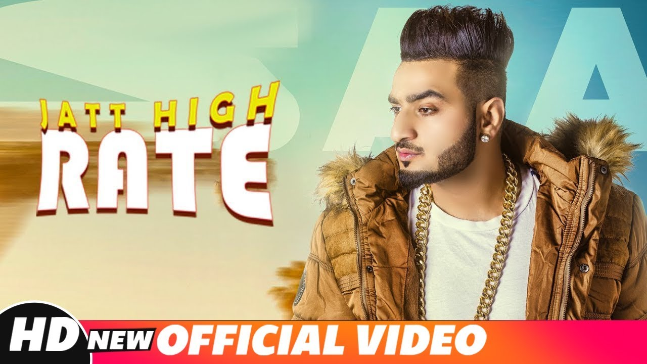 Jatt High Rate (Official Song) | Saaj | Game Changers | Latest Punjabi Songs 2018 | Speed Records #1