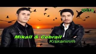 Mikail & Cebrail | Kıskanırım | 2013