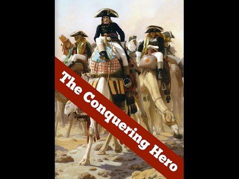 Napoleon - The Conquering Hero