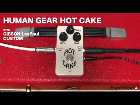 HUMAN GEAR HOT CAKE 【Supernice!エフェクター】