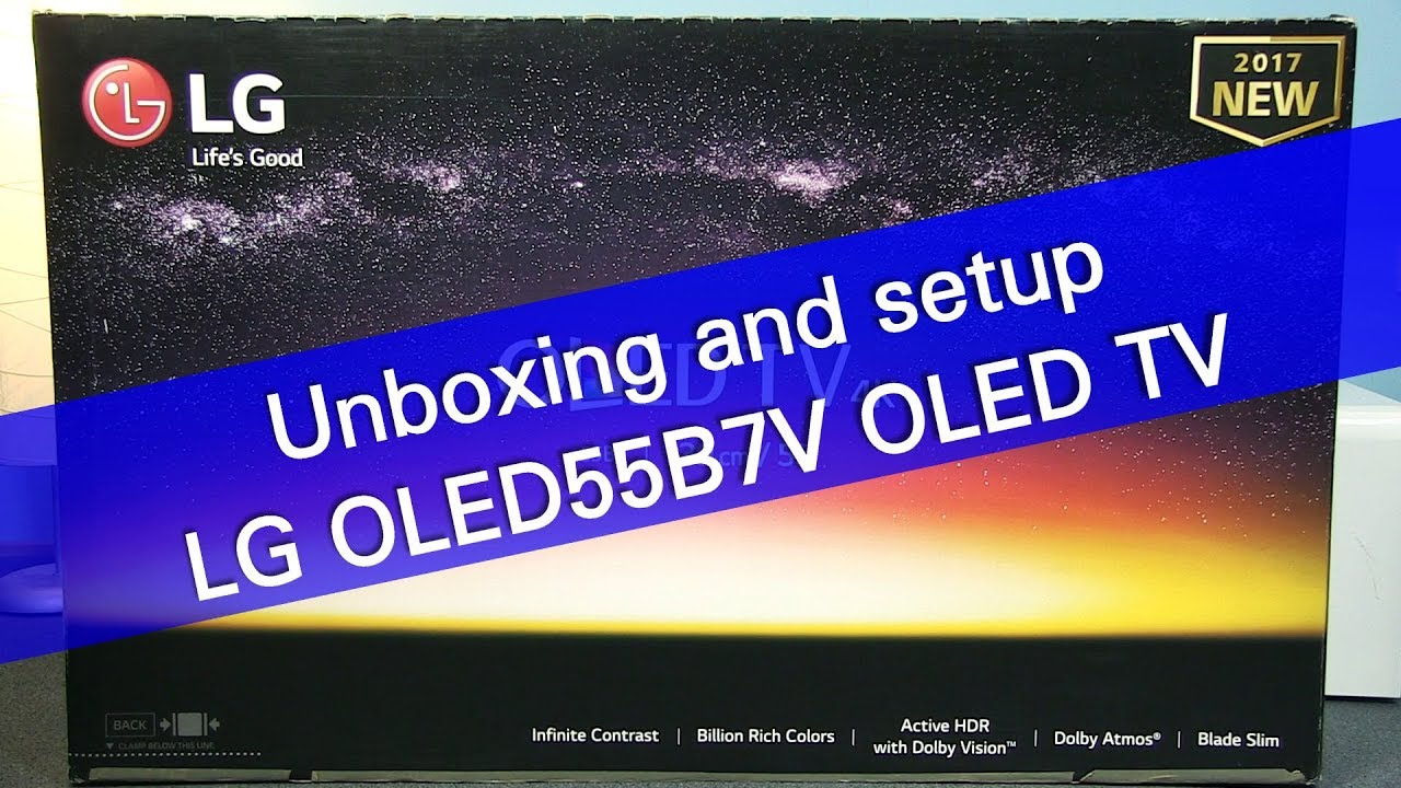 Lg Oled55b7v Uhd Oled Tv Unboxing And Setup Youtube