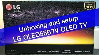 LG OLED55B7V UHD OLED TV unboxing and setup